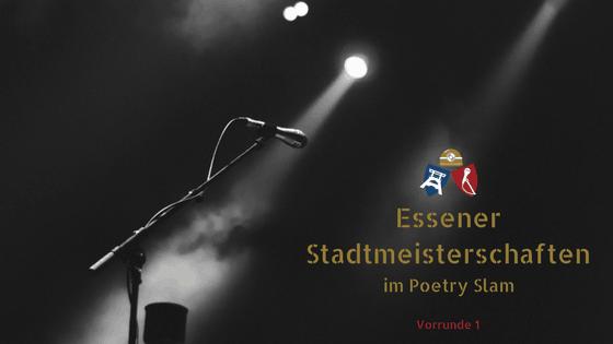 Essener Stadtmeisterschaften im Poetry Slam – Vorrunde 1 – Katakomben-Theater