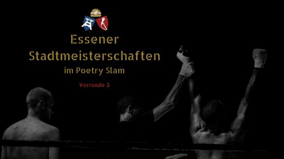 Essener Stadtmeisterschaften im Poetry Slam – Vorrunde 2 – 14. Mai 2019